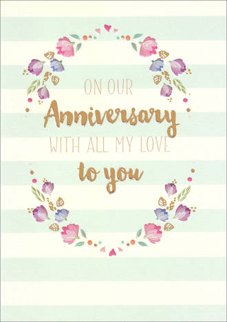 Anniversary Card Our Life & Soul Stripes