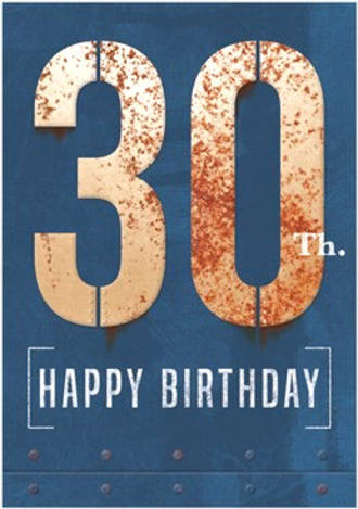 Birthday Age Card 30 Male Rust Iron