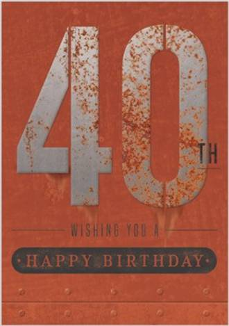 Age Card 40 Male Birthday Rust Iron