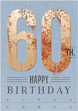 Age Card 60 Male Birthday Rust Iron