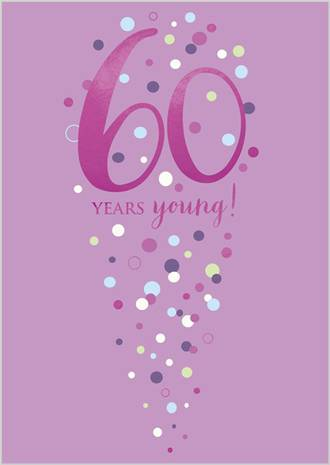 Birthday Age Card 60 Female Life & Soul