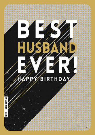 Husband Birthday Card Geronimo Gold