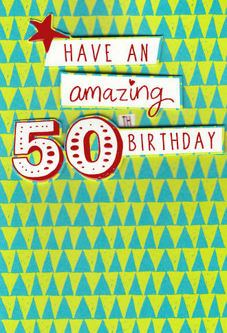 Age Card 50 Male Birthday Amazing