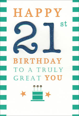 Birthday Age Card 21 Male Truly Great