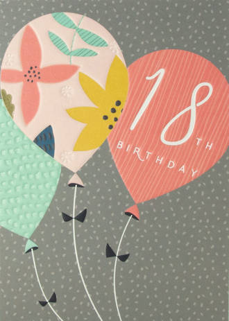 Birthday Age Card 18 Female Halcyon Balloons