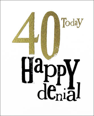 Birthday Age Card 40 Male Brightside Today