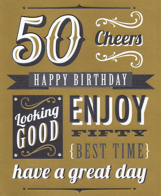 Birthday Age Card 50 Male Talk The Type Gold
