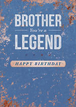 Brother Birthday Card Bold as Brass Legend