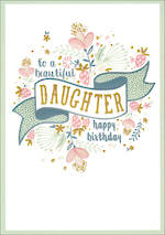 Daughter Birthday Card Wildberry Beautiful