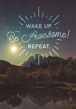 Quoteunquote Wake Up Be Awesome