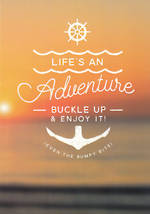 Quoteunquote Life An Adventure