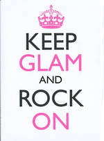 Keep Calm Keep Glam