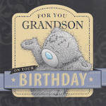 Grandson Birthday Card Me To You For You