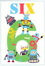 Birthday Age Card 6 Boy Honey & Hugs Robots