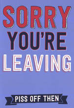 Sorry You're Leaving Card: Allsorts