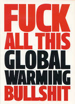 Dean Morris Rude Global Warming BS