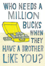 Brother Birthday Card Hallmark Million Bucks