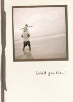 Son Birthday Card: Photgraphic Loved You Then
