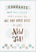 New Job Card Congrats & Well Done