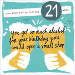 Birthday Age Card 21 Male You Know