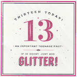 Age Card 13 Girl Alice Scott Add Glitter