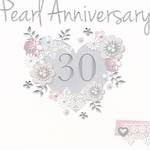 Anniversary Card 30th Pearl: Made With Love Heart