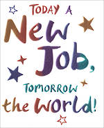 New Job Card Wow Tomorrow the World