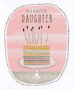 Daughter Birthday Card: Beautiful Cake