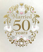 Anniversary Card 50th Gold Married Years
