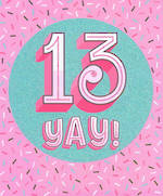 Birthday Age Card 13 Female Kiss Kiss Yay