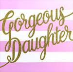 Daughter Birthday Card: Kiss Kiss Gorgeous