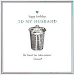 Husband Birthday Card Alice Scott Bin