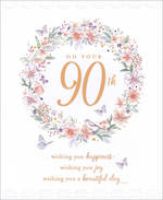 Birthday Age Card 90 Female Flower Wreath