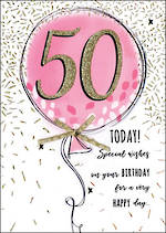 Birthday Age Card 50 Female Just To Say Balloon