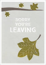 Sorry You're Leaving Card: Ink Leaf