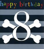 Birthday Age Card 8 Boy Kids Crossbones