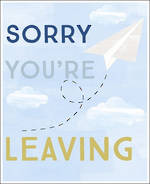 Sorry You're Leaving Card Sasparilla