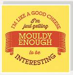 Lettered Mouldy Cheese