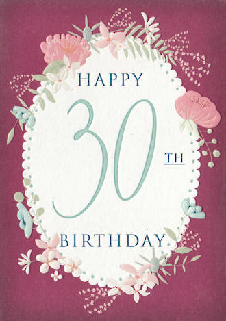 Age Card 30 Female Birthday Floral