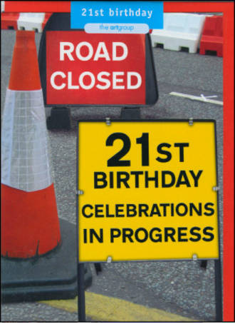 Age Card 21: Male Road Closed 21St Birthday