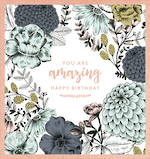 Ink & Bloom: Birthday Amazing Foil
