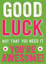Good Luck Card: Allsorts Awesome