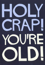 Dean Morris Shout: Holy Crap You're Old