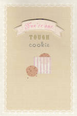 Encouragement Card: One Tough Cookie