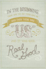 Anniversary Card Our: Real Good