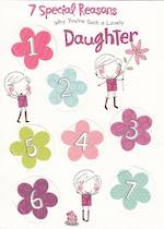 Daughter Birthday Card: Seven Special Reasons