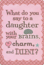 Daughter Birthday Card: Brains Charm Talent