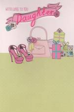 Daughter Birthday Card: Gifts Shoes Bag