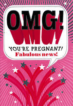 Baby Expecting: OMG You're Pregnant