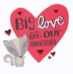 Anniversary Card Our: Wild Things Big Love